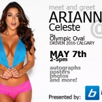 Meet Arianny Celeste At Driven 2016 in Calgary